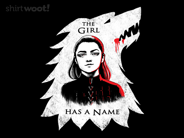 The Girl Has A Name T Shirt
