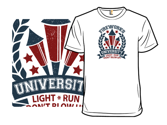 Fireworks University T Shirt