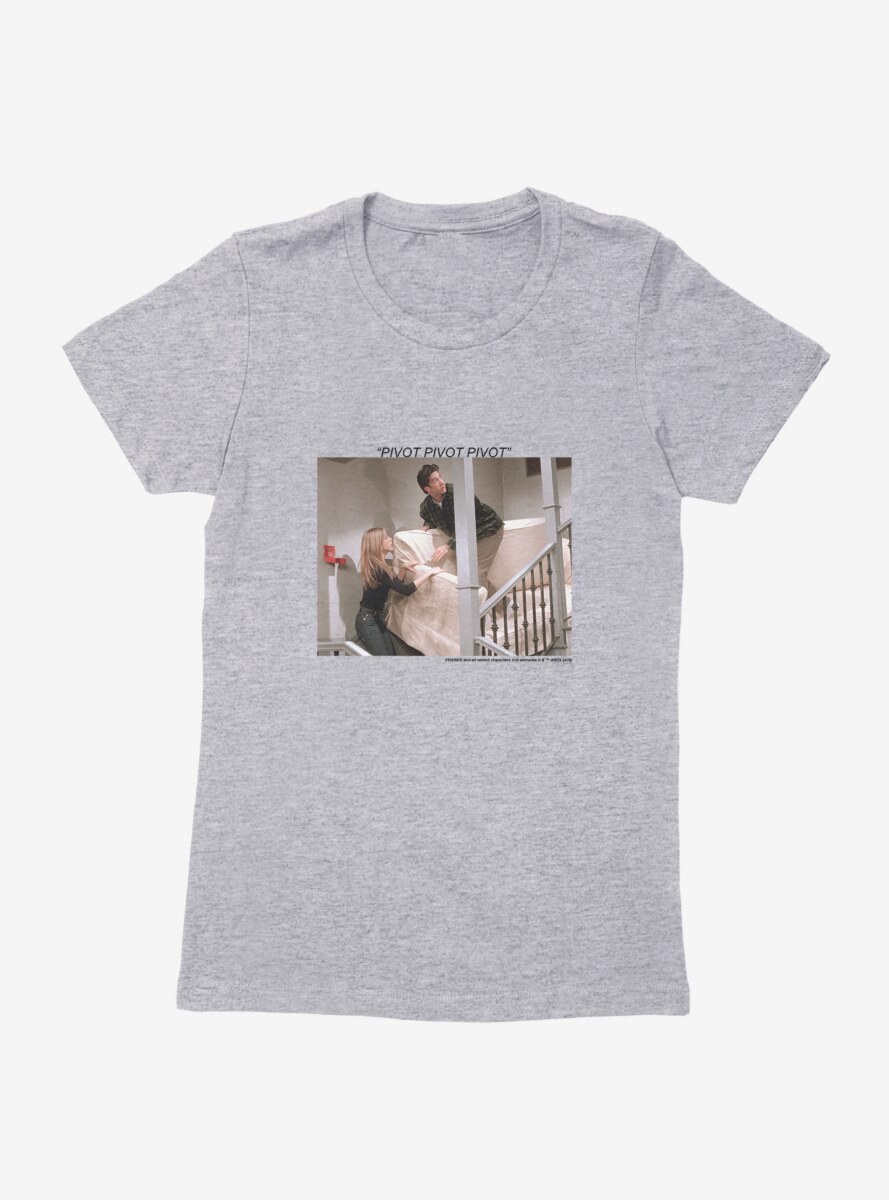 Friends Pivot Pivot Pivot Womens T-Shirt