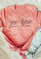 Yee-Haw State Of Mind O-Neck T-Shirt Tee - Pink