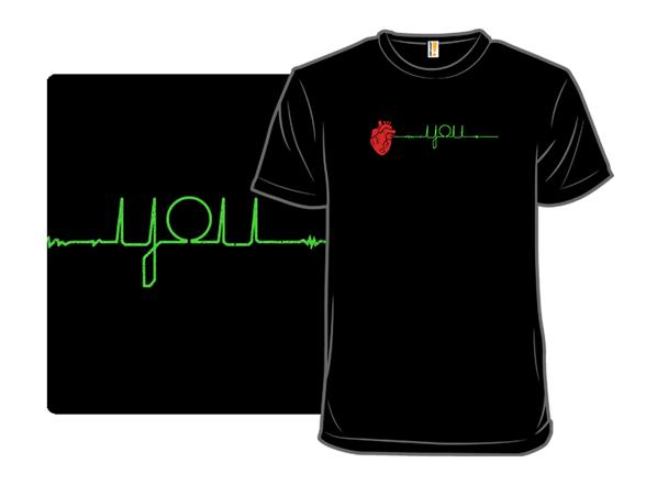 My Heart Beats For You T Shirt
