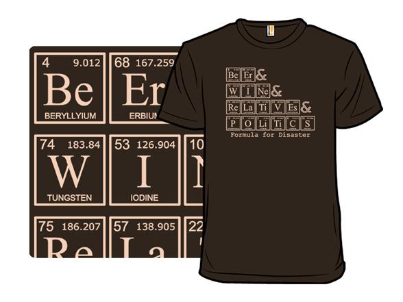 Formula For Disaster T Shirt
