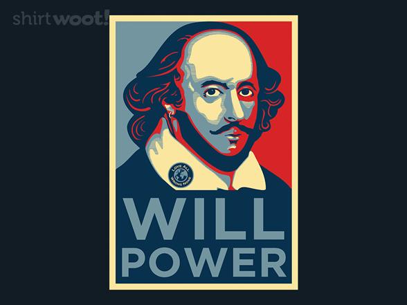 Will Power T Shirt