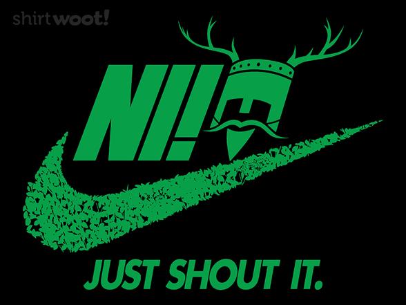 Just Shout It T Shirt