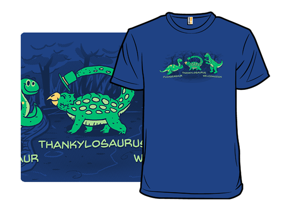 Pleaseasaur And Thank You T Shirt