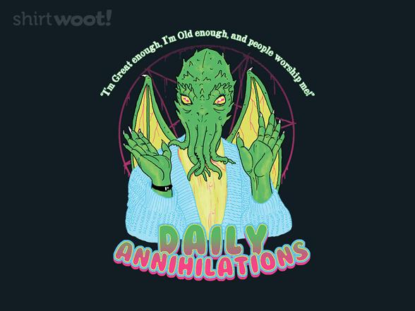 Daily Annihilations T Shirt