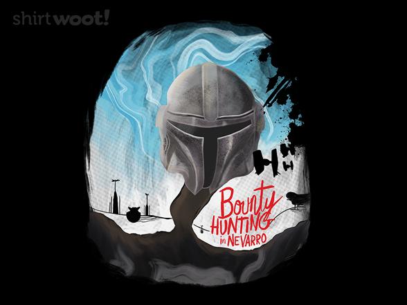 Bounty Hunting In Nevarro T Shirt