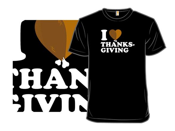 I Heart Thanksgiving T Shirt