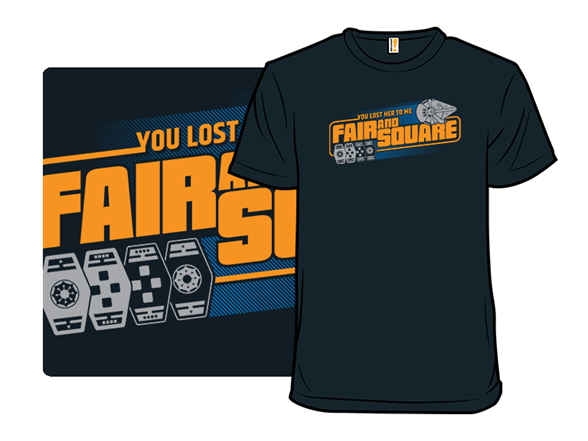 Fair And Square T Shirt
