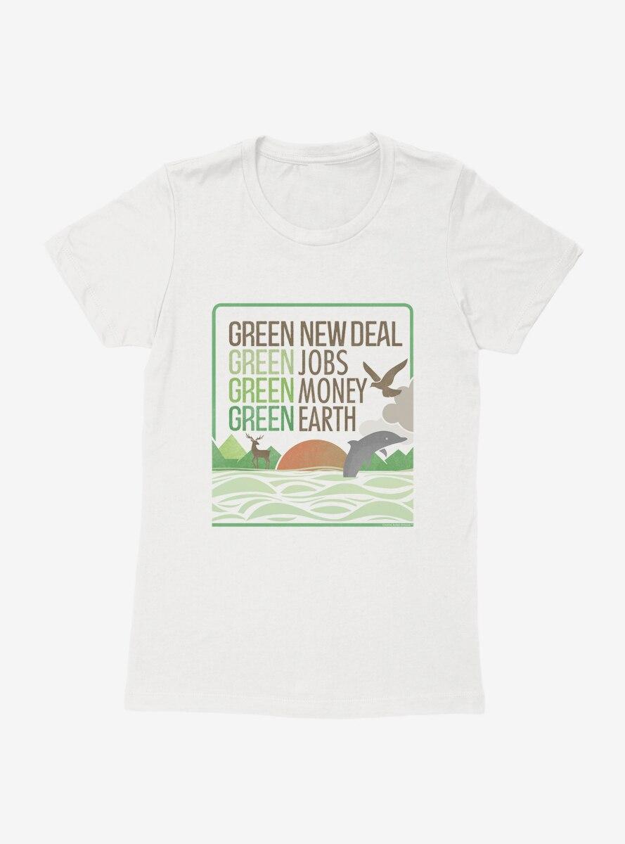 Green New Deal Green Jobs Money And Earth Womens T-Shirt
