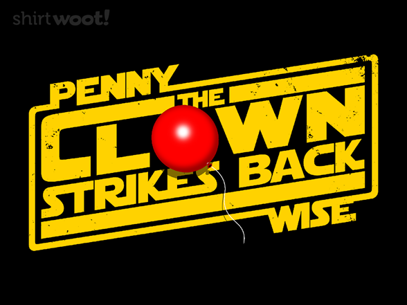 The Clown Strikes Back T Shirt
