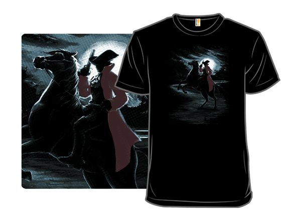 The Highwayman Comes Riding T Shirt