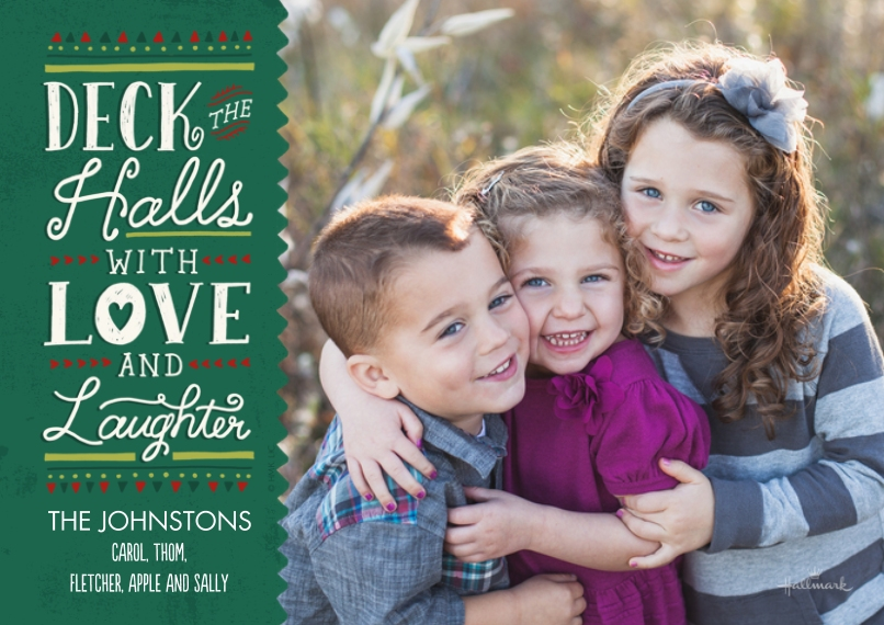 Christmas Photo Cards 5x7 Cards, Premium Cardstock 120lb, Card & Stationery -Deck the Halls Love & Laughter