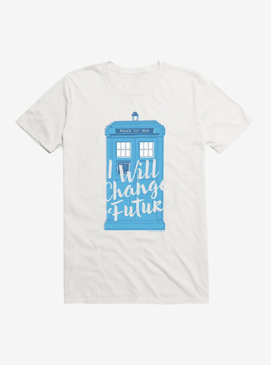 Doctor Who I Will Change The Future T-Shirt