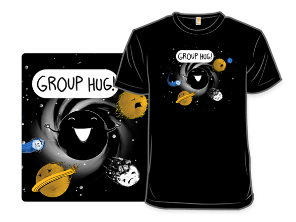 Group Hug T Shirt