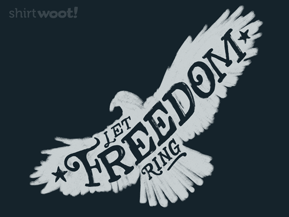 Let Freedom Ring (freedom) T Shirt