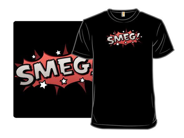 Sci-fi Slang - Smeg T Shirt