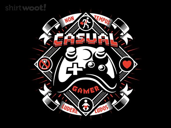 Casual Gamer T Shirt
