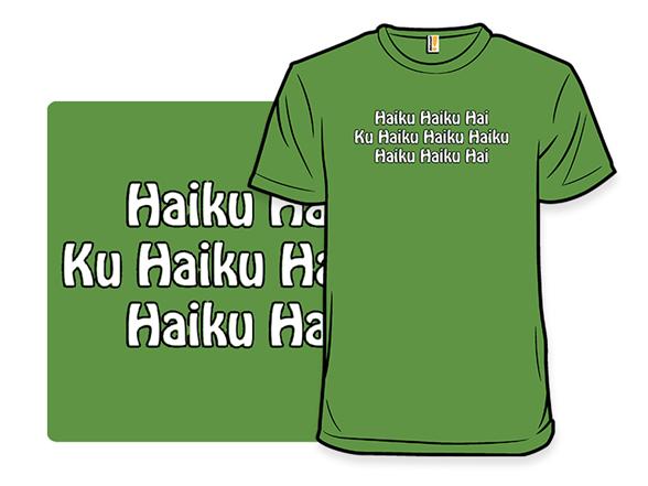 Haiku T Shirt