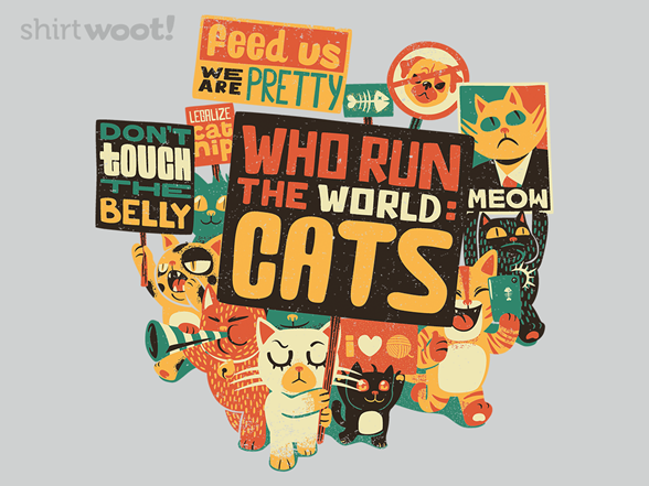 Who Run The World? Cats. T Shirt