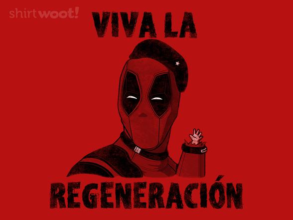 Viva La Regeneracion T Shirt