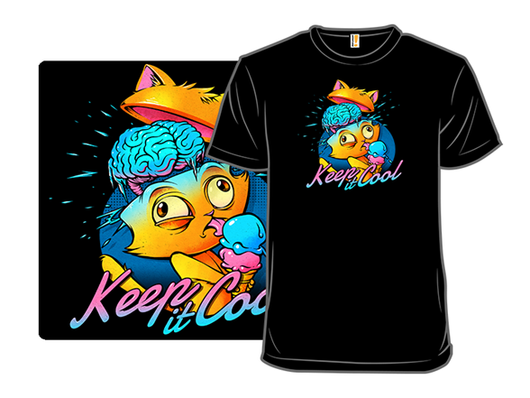 Keep It Cool T Shirt