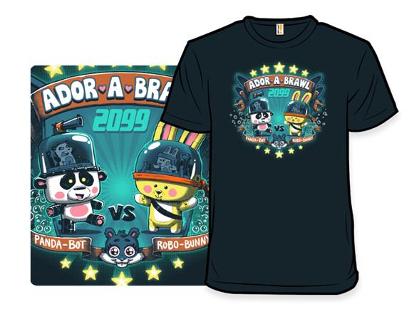 Ador-a-brawl T Shirt
