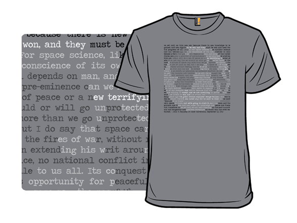 We Choose To Quote The Moon T Shirt