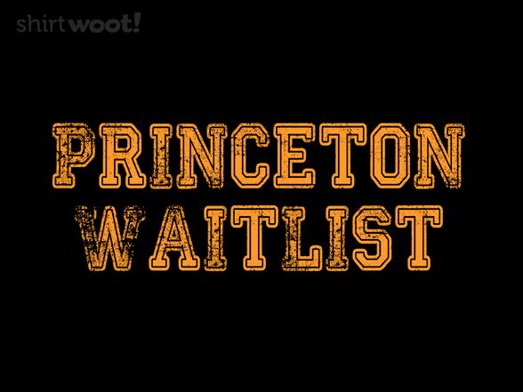 Princeton Waitlist T Shirt