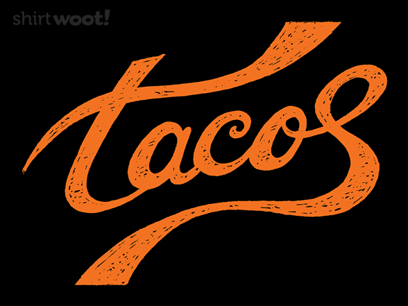 Tacos Are My Thing T Shirt