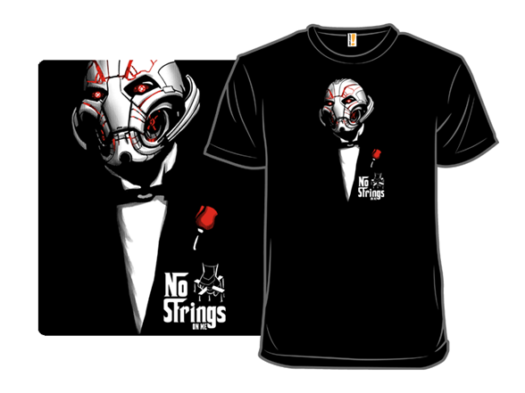 No Strings On Me T Shirt