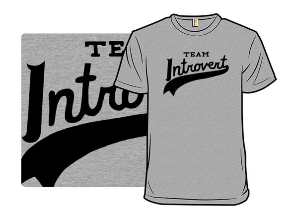 Team Introvert T Shirt
