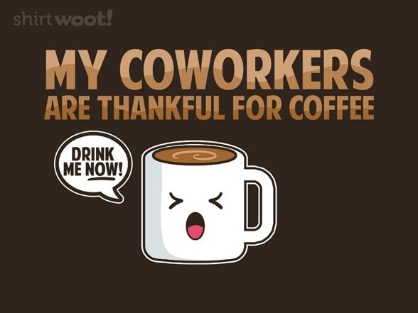 Thanks, Coffee T Shirt