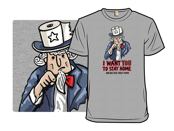 I Want You To Stay Home T Shirt
