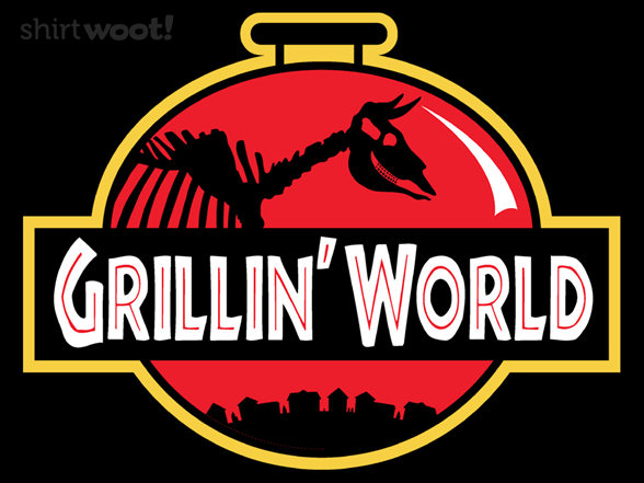 Grillin' World T Shirt