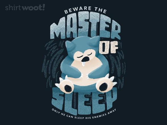 Master Of Sleep T Shirt