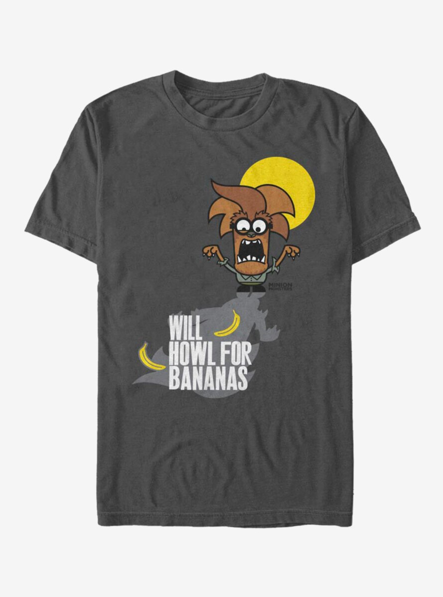 Despicable Me Minions Wolfman Howl For Bananas T-Shirt