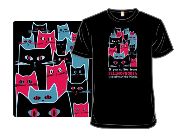 Felinophobics Beware T Shirt
