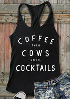 Coffee Then Cows Until Cocktails Casual Tank - Black