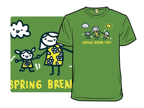 Spring Break Is Not For All T Shirt
