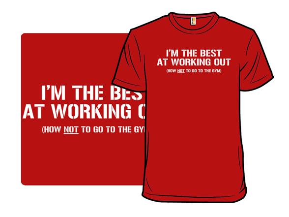 I'm The Best T Shirt