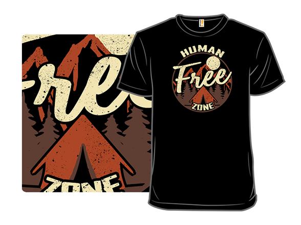 Human-free Zone T Shirt