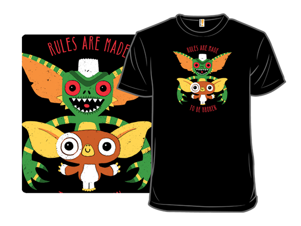 Rules Are Made To Be Broken T Shirt