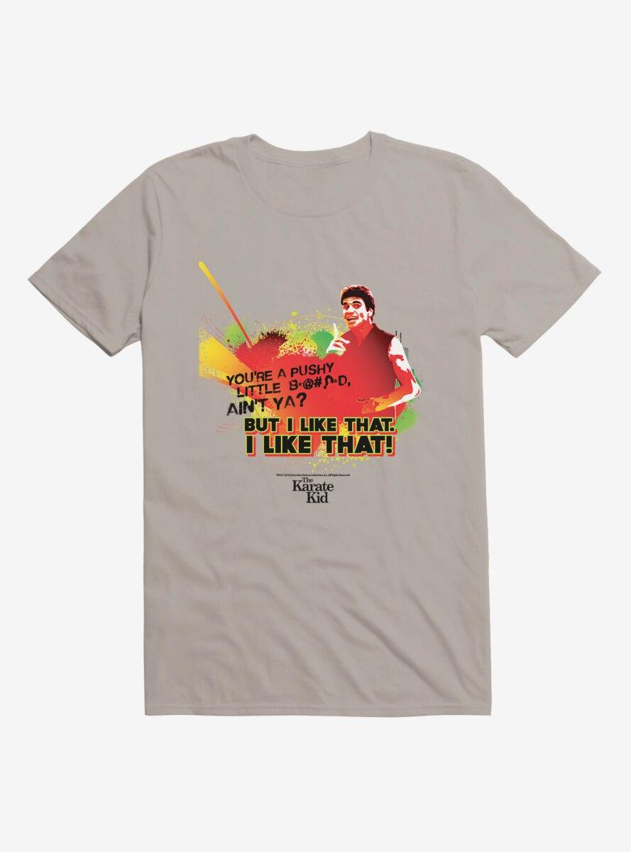 The Karate Kid But I Like That T-Shirt