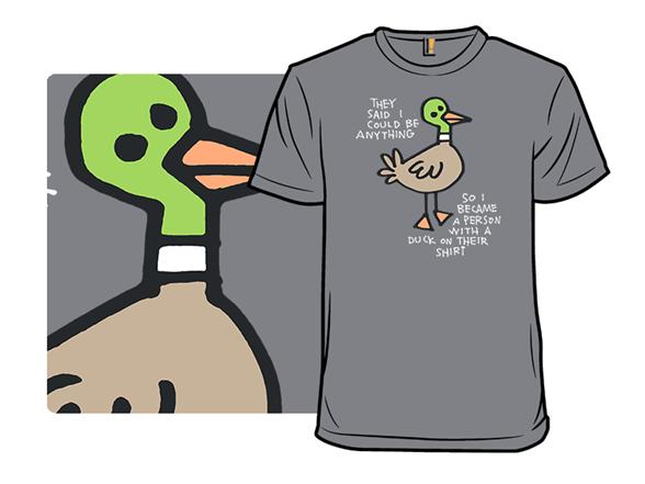 Duckshirt T Shirt