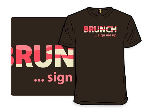 Brunch T Shirt