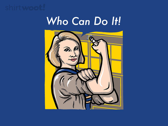 Who Can Do It! T Shirt