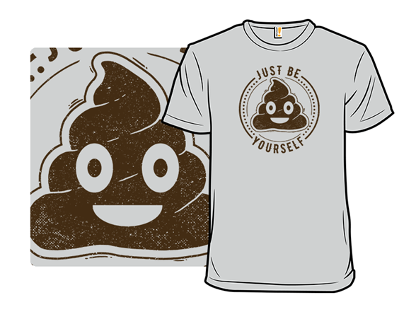 Just Be You T Shirt