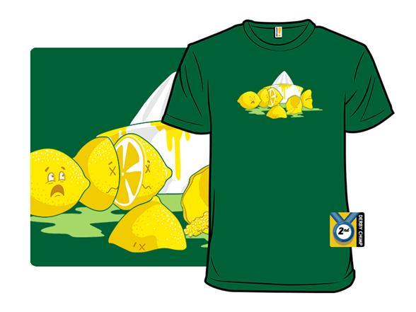 When Life Gives You Lemons….. T Shirt