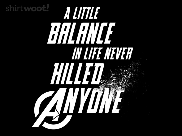 A Little Balance T Shirt